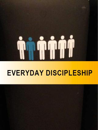 Everyday Discipleship Process